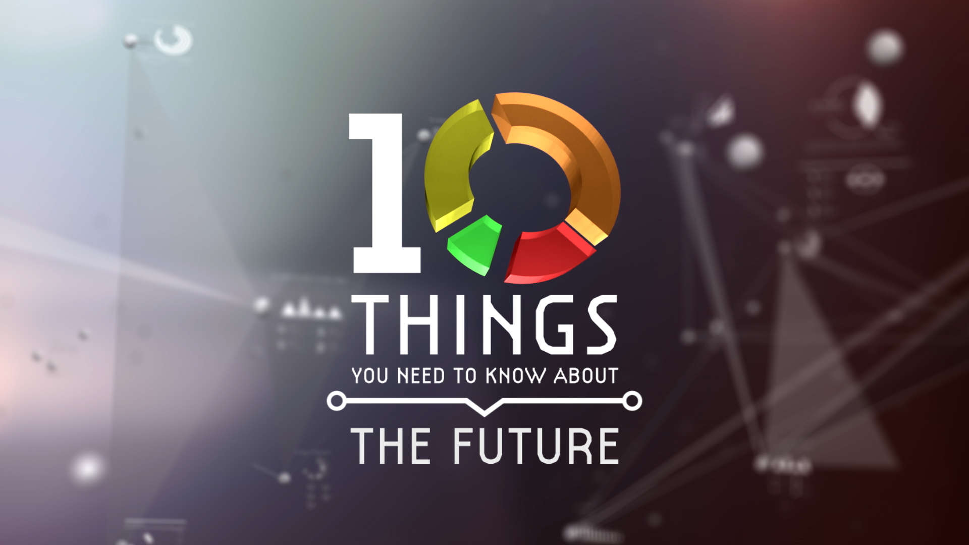 10 Things You Need To Know About The Future